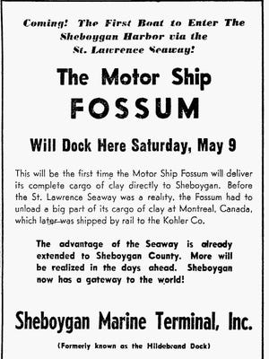 Sheboygan Press ad for the clay ship Fossum, first ship to Sheboygan through the newly opened St. Lawrence Seaway.