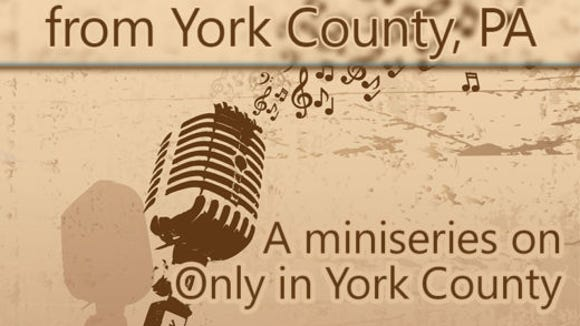 Blogger Joan Concilio is in the middle of series about music from York County's past.