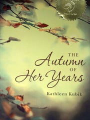 The Autumn of Her Years, written by West Nyack author