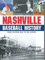 "The book ""Nashville Baseball History"" will be available"