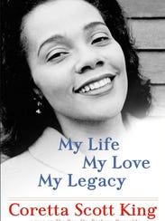 'My Life, My Love, My Legacy' by Coretta Scott King