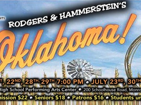 "The Monroe Township Cultural Arts Commission will present The Mighty Oak Players performing Rodgers & Hammerstein's ""Oklahoma!"" Performances are 7 p.m. Friday, July 28, and Saturday, July 29; and 2 p.m. Sunday, July 30, at Monroe Township High School Performing Arts Center."
