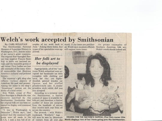 Kim Welch used to manufacture items for the Smithsonian