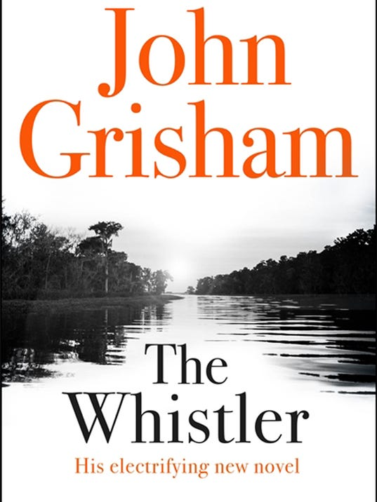 The whistler quot by john grisham photo courtesy