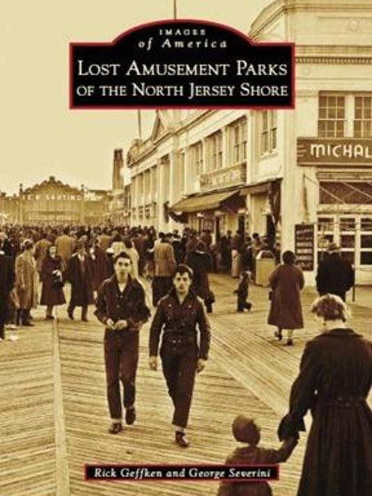 Lost Amusement Parks of the North Jersey Shore