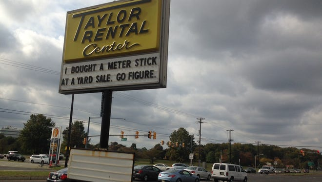 Taylor Rental Center in Mount Laurel posts signs, which amuse drivers.