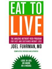 """Eat to Live"" by Flemington-based Dr. Joel Fuhrman"