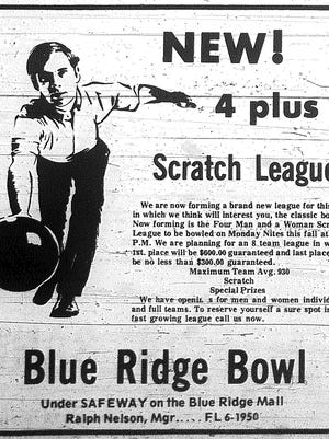 Anyone remember the bowling alley downstairs at the Blue Ridge Mall? This ad appeared in The Examiner 50 years ago this week.