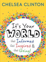 """It's Your World: Get Informed, Get Inspired & Get"