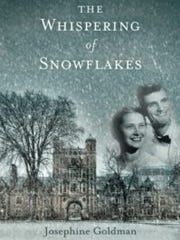 """""""The Whispering of Snowflakes"""" was written by Josephine Goldman."""