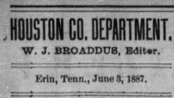 A banner from the W.J. Broaddus column, which showed in the weekly Clarksville newspaper. Broaddus was one of the first editors at the Houston County Times newspaper, which is now the Stewart Houston Times.