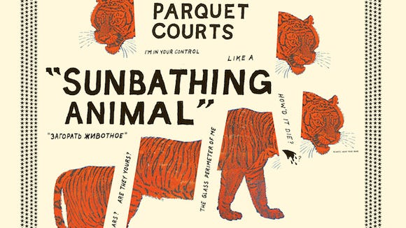 "Parquet Courts, ""Sunbathing Animal."""