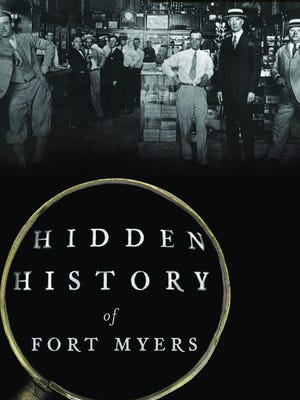 "Cover of ""Hidden History of Fort Myers,"" by Cynthia Williams."