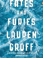 """Fates and Furies: A Novel"" by Lauren Groff; Riverhead (400 pages, $27.95)"