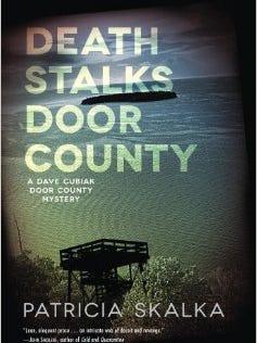 """""""Death Stalks Door County"""" by Patricia Skalka"""