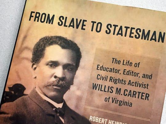 William M. Carter, a former slave, was a Staunton educator, leader and journalist.