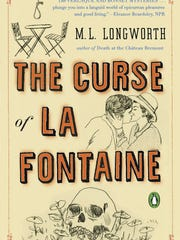 The Curse of La Fontaine. By M.L. Longworth. Penguin Books. 320 pages. $15.