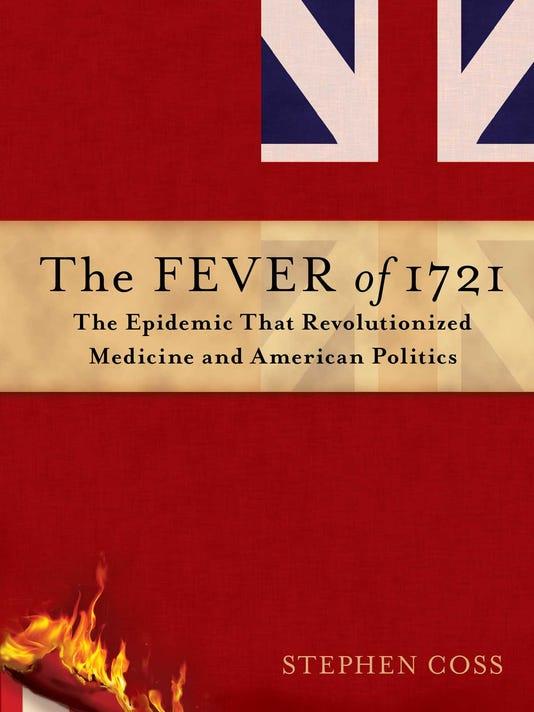 636160331238758959-The-Fever-of-1721.jpg