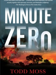 """""""Minute Zero,"""" by Todd Moss."""
