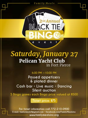 Family Meals is hosting a Black Tie Bingo Event on Jan.27 at the Pelican Yacht Club.