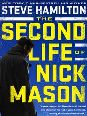 """The Second Life of Nick Mason,"" by Steve Hamilton."