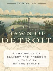 """Book cover of """"The Dawn of Detroit: A Chronicle of"""