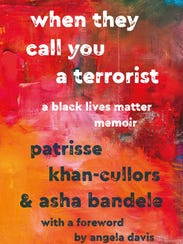 """""""When They Call  You a  Terrorist"""" book cover."""