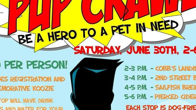 Be a hero in a pet's life and join the Humane Society of St. Lucie County for its Inaugural Pup Crawl to be held 2 p.m. to 6 p.m., Saturday, June 30, in Historic Downtown Fort Pierce.