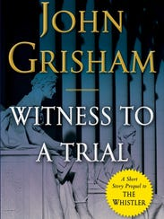 'Witness to a Trial' by John Grisham