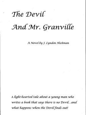 The Devil and Mr. Granville, by J Lyndon Hickman.