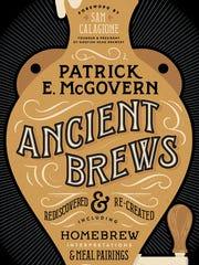 The cover of 'Ancient Brews,' a new book out in June from Patrick McGovern, of the University of Pennsylvania.