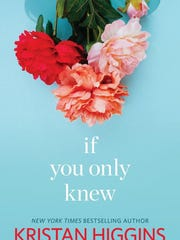 'If You Only Knew' by Kristan Higgins