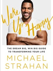 """Wake Up Happy"" by Michael Strahan with Veronica Chambers"