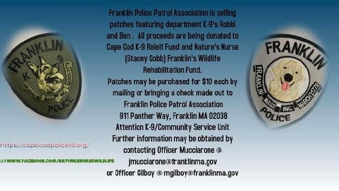 Patches featuring the Franklin Police Department's K-9 Officer Robbi and therapy dog Ben are being sold to benefit two charities that serve animals.