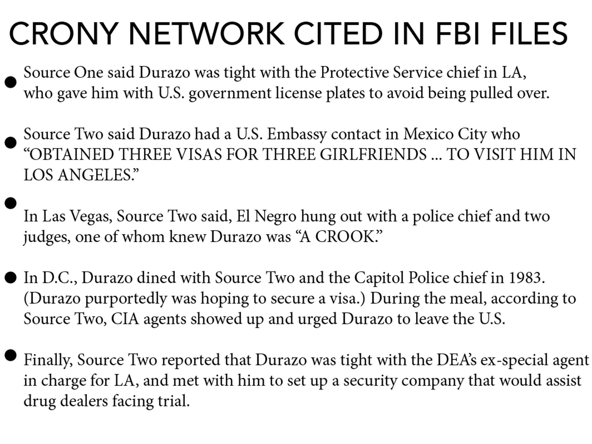 Arturo Durazo Moreno's tangled and crony network included prominent American politicians, judges, police chiefs and federal agents, as well as officials overseas.