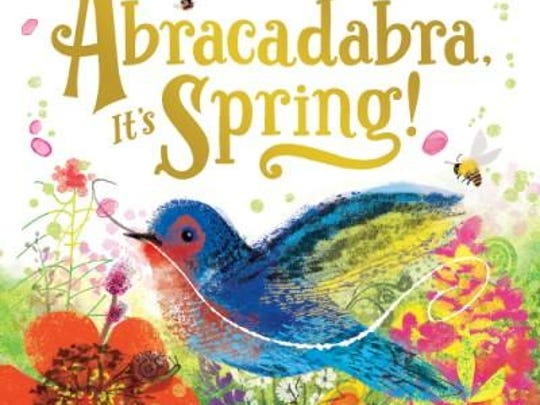 'Abracadabra It's Spring!' by Anne Sibley O'Brien and illustrated by Susan Gal