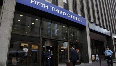 Fifth Third is based in Cincinnati.