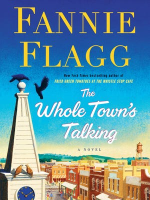 """""""The Whole Town's Talking"""" by Fannie Flagg; Random House"""