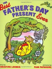 'The Best Father's Day Present Ever' by Christine Loomis
