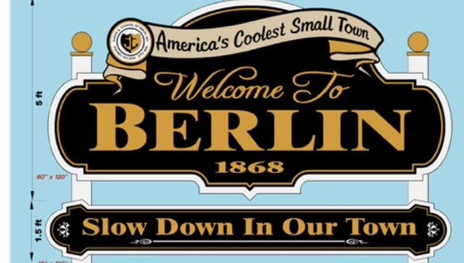 Berlin, Maryland will soon have two signs welcoming residents and visitors to the town.