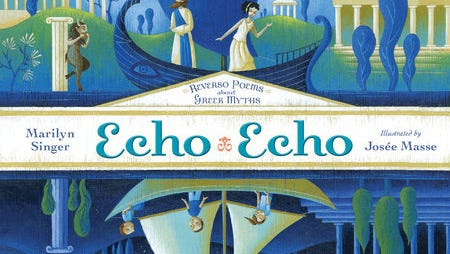 """Echo Echo"" by Marilyn Singer and Josee Massee"