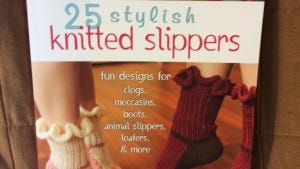 """Here's a great book with a wide range of slipper patterns: """"25 stylish knitted slippers."""""""
