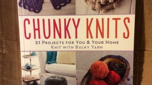 """Chunky Knits"" is filled with projects you can knit quickly in thick, bulky yarn."