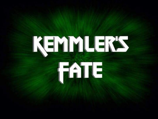 Kemmlers Fate will perform at 9 p.m. on Saturday, Aug.