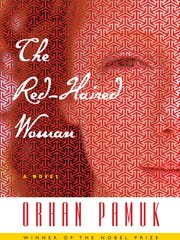 The red-Haired Woman: A Novel. By Orhan Pamuk. Knopf. 272 pages. $26.95.