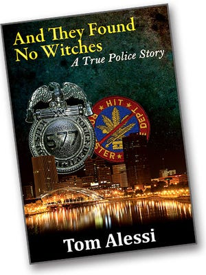 """""""And They Found No Witches"""" is a true story by former officer Tom Alessi."""