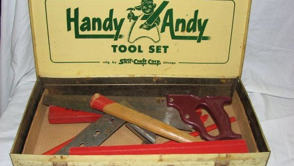 """for one holiday in the early 1950s my brother received something called a """"Handy Andy"""" tool kit for children."""