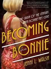 """Becoming Bonnie"" by Jenni L. Walsh"