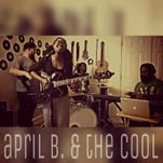 April B. & The Cool will perform Aug. 13 at Gottrocks.