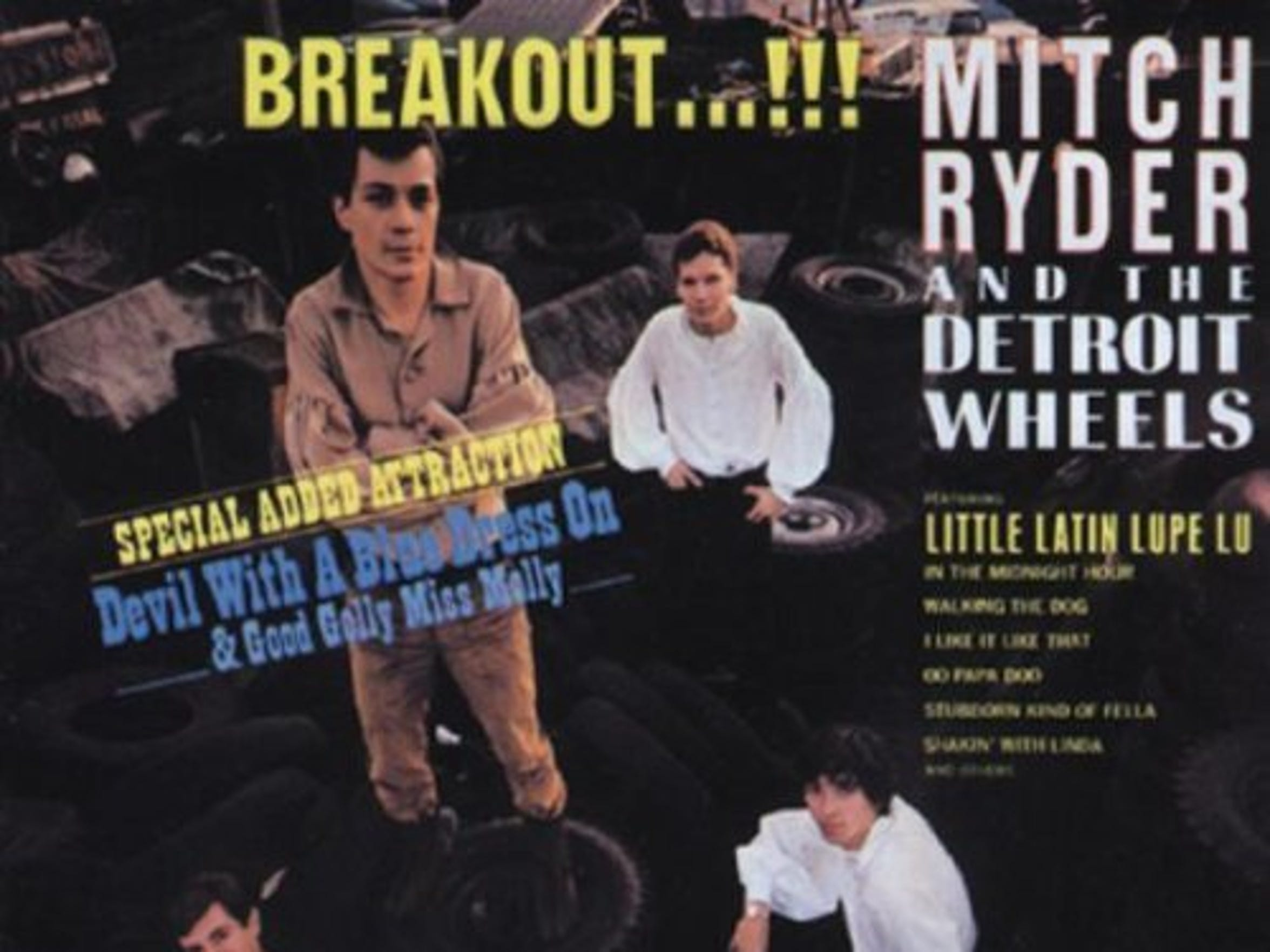 "Mitch Ryder & the Detroit Wheels' ""Breakout"" album"